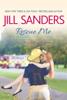 Rescue Me - Jill Sanders