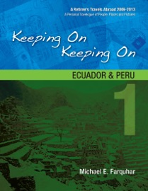 Keeping On Keeping On: 1--Ecuador and Peru PDF Download