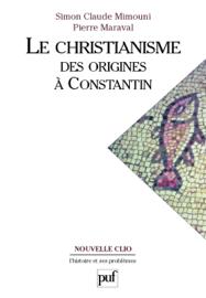 Le christianisme des origines à Constantin