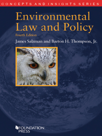 Environmental Law and Policy, 4th (Concepts and Insights Series) book