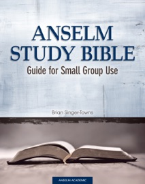 Anselm Study Bible: Guide for Small Group Use PDF Download