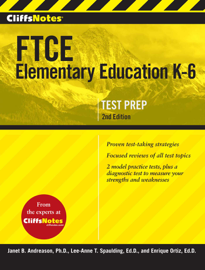 CliffsNotes FTCE Elementary Education K-6, 2nd Edition book