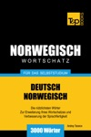 Wortschatz Deutsch-Norwegisch Fr Das Selbststudium 3000 Wrter