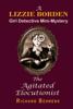 Richard Behrens - The Agitated Elocutionist: A Lizzie Borden, Girl Detective Mini-Mystery artwork