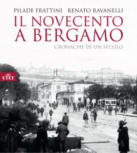 Il Novecento a Bergamo Libro Cover