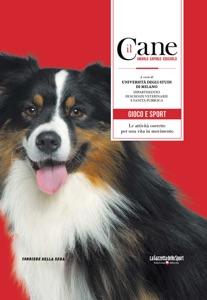 Il cane - Gioco e sport Book Cover