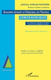Gagner Devant Le Tribunal Du Travail Centrafrique
