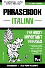 ENGLISH-ITALIAN PHRASEBOOK AND 1500-WORD DICTIONARY
