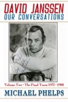 David Janssen Our Conversations - The Final Years 1973-1980