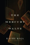 The Mercury Waltz