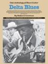 Oak Anthology Of Blues Guitar Delta Blues