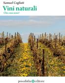 Vini naturali - Che cosa sono? Book Cover