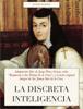 Sor Juana InГ©s de la Cruz & Jorge PГ©rez-Grovas - La discreta Inteligencia ilustraciГіn
