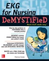 EKGs For Nursing Demystified