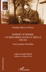 Robert Schnerb Un Historien Dans Le Sicle 1900-1962
