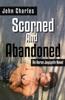 Scorned And Abandoned (An Aaron Jaycynth Mystery)