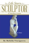 The Life Story Of A  Sculptor