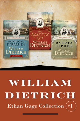 William Dietrich - William Dietrich's Ethan Gage Collection #1