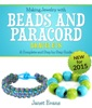 Making Jewelry With Beads and Paracord Bracelets : A Complete and Step By Step Guide