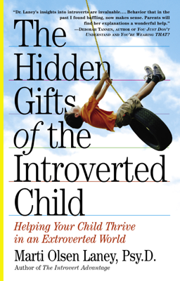 The Hidden Gifts of the Introverted Child - Marti Olsen Laney book