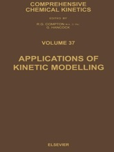 Applications Of Kinetic Modelling (Enhanced Edition)