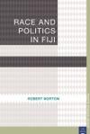 Race And Politics In Fiji