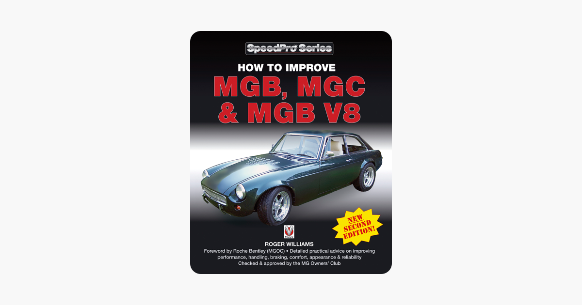 ‎How to Improve MGB, MGC & MGB V8