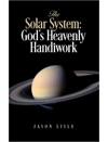 The Solar System Gods Heavenly Handiwork