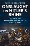 Onslaught On Hitlers Rhine
