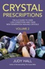 Crystal Prescriptions Volume 2
