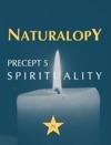 Naturalopy Precept 5 Spirituality