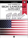 The American Sign Language Alphabet Letters A-Z Numbers 0-9