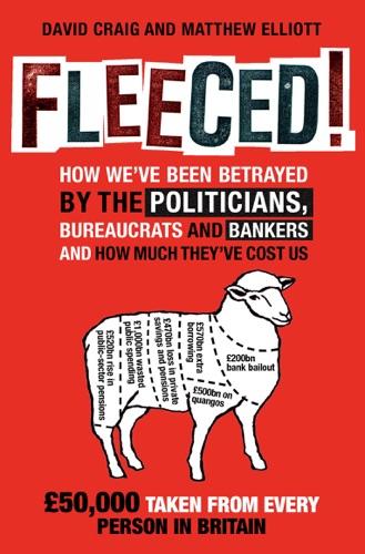 David Craig & Matthew Elliot - Fleeced!