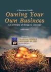 A Business Guide Owning Your Own Business