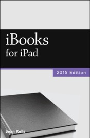 iBooks for iPad (2015 Edition) (Vole Guides) - Sean Kells