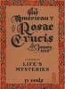 The American Rosae Crucis