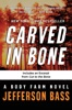 Carved in Bone