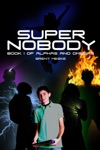 Super Nobody Alphas And Omegas Book 1