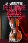 An Evening With The Billionaire Boys Club