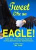 Tweet Like An Eagle!