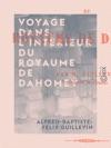 Voyage Dans Lintrieur Du Royaume De Dahomey