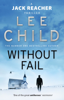 Lee Child - Without Fail artwork