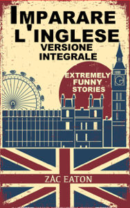 Imparare l'inglese: Extremely Funny Stories - Version Integrale Copertina del libro