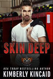 Skin Deep - Kimberly Kincaid book summary