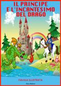 Il principe e l'incantesimo del drago