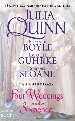 Julia Quinn, Elizabeth Boyle, Stefanie Sloane & Laura Lee Guhrke - Four Weddings and a Sixpence