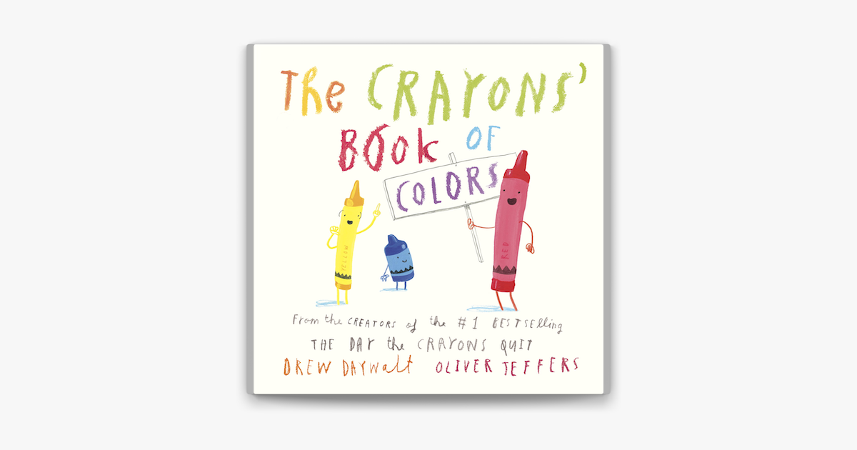 The Crayons' Book of Colors - Drew Daywalt & Oliver Jeffers