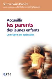 Accueillir les parents des jeunes enfants