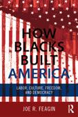 How Blacks Built America