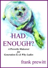 Had Enough A Proverbs Makeover For Gen Ex  Why Women